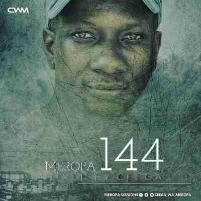 DOWNLOAD mp3: Ceega Wa Meropa Meropa 144 (100% Local) mp3 download