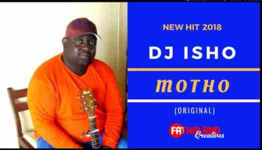 DJ Isho Motho mp3 download