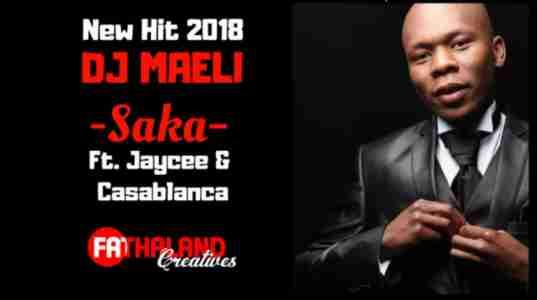 Dj Maeli Saka ft Jaycee & Casablanca mp3 download