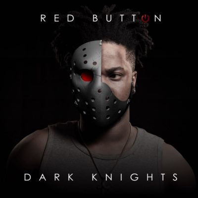 Red Button Dark Knights ft. Lore & Ofentic mp3 download