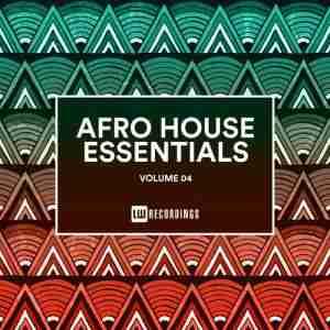 VA Afro House Essentials Vol 04 Album zip download
