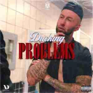 Chad Da Don Ducking Problems Album zip download