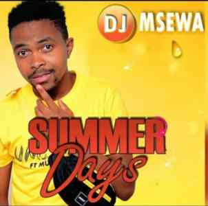 DJ Msewa Summer Days mp3 download