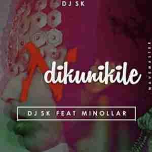 DJ SK Ndikunikile ft. Minollar mp3 download