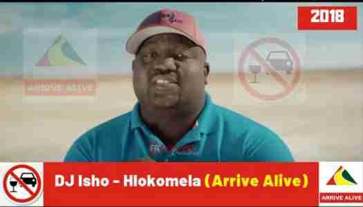 DJ Isho Hlokomela (Arrive Alive) mp3 download