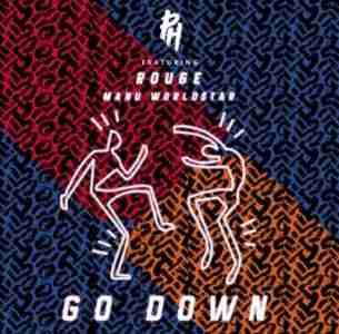 DJ PH Go Down ft. Rouge & Manu Worldstar mp3 download