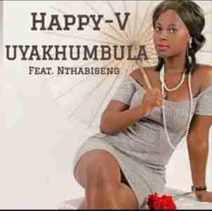 Happy V Uyakhumbula Ft Nthabiseng mp3 download