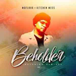 Mo Flava Beholder ft. Kitchen Mess mp3 download