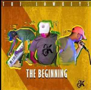 The Lowkeys The Beginning Album zip download