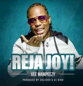 Vee Mampeezy Reja Joy mp3 download