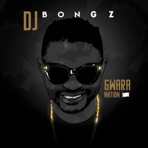DJ Bongz Gwara Nation Album zip download mp3 zippishare datafilehost