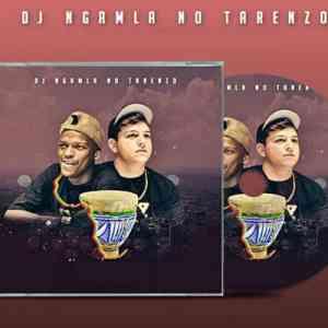 DJ Ngamla no Tarenzo umshuqo mp3 download free