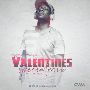 Ceega Wa Meropa Valentine Special Mix 2019 mp3 download free datafilehost full music audio song zip fakaza hiphopza