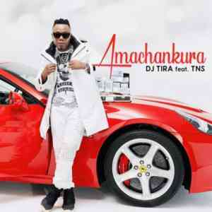 DJ Tira Amachankura ft. TNS mp3 download free datafilehost full music audio song fakaza hiphopza