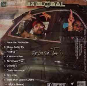 Ex Global Hope You Notice Me mp3 download free datafilehost full music audio song fakaza hiphopza