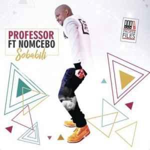 Professor Sobalili ft. Nomcebo mp3 download free datafilehost full music audio song fakaza hiphopza afro house king zamusic