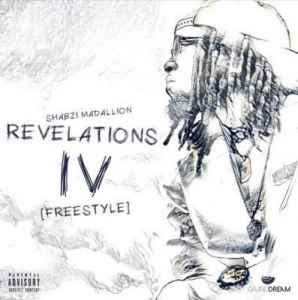 ShabZi Madallion Revelations IV (Freestyle) mp3 download free datafilehost full music audio song fakaza hiphopza