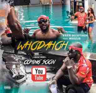 Vava Deceptikon Whodahoh Ft. Moozlie mp3 download free datafilehost full music audio song fakaza hiphopza