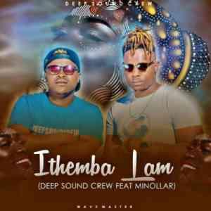 Deep Sound Crew Ithemba Lam ft. Minolar mp3 download free datafilehost full music audio song fakaza hiphopza 2019