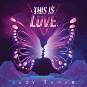 Lady Zamar This Is Love mp3 download free datafilehost full music audio song fakaza hiphopza 2019 original mix