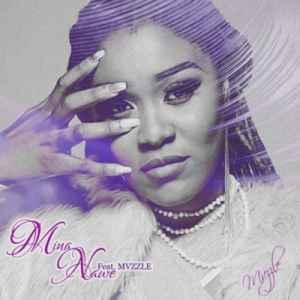 Lady Zamar Mina Nawe ft. Mvzzle mp3 download datafilehost