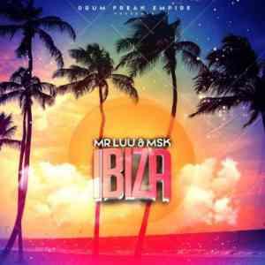 Mr Luu & MSK Ibiza mp3 download datafilehost fakaza