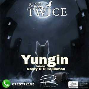 Nasty C Yungin ft. Npk Twice & Tellaman mp3 download feat fakaza hiphopza flexyjam afro house king