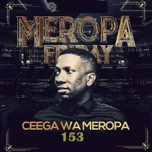 Ceega Wa Meropa 153 (100% Local) mp3 download mix mixtape free datafilehost full music audio song fakaza hiphopza asfro house king zamusic flexyjam
