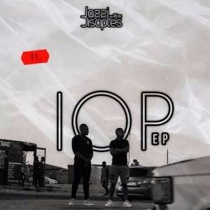 JazziDisciples IOP EP album zip download fakaza datafilehost