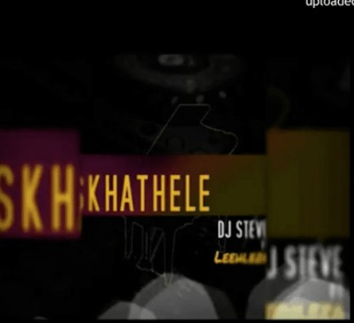 DJ Steve Skhathele Ft. Leehleza mp3 download