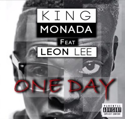 King Monada One Day ft. Leon Lee mp3 download