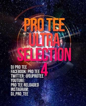 Pro-Tee Ultraselection 4 (Ultimega mashup 1) (Birthday Mix) mp3 download