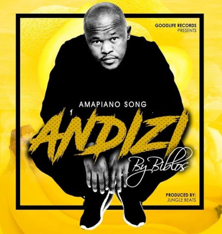 Biblos - Andizi (Amapiano Song) mp3 download