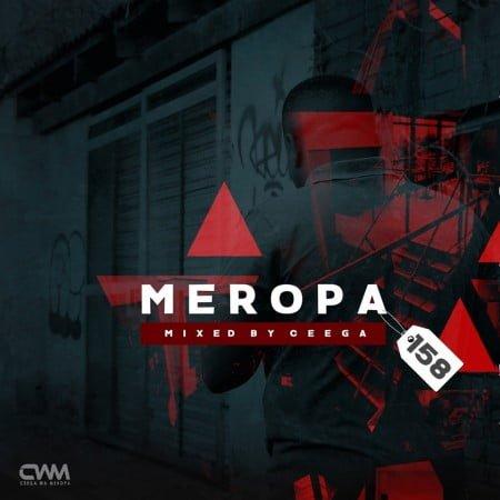 Ceega Wa Meropa 158 (100% Local) mp3 download