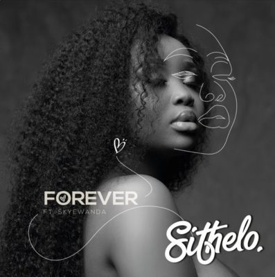 Dj Sithelo Forever ft Skye Wanda mp3 download