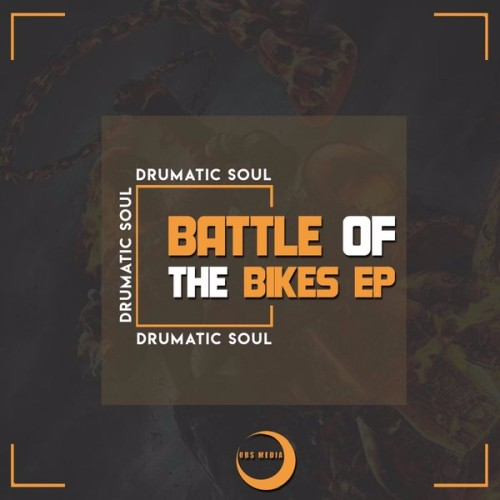 Drumatic Soul Battle Of The Bikes EP zip download