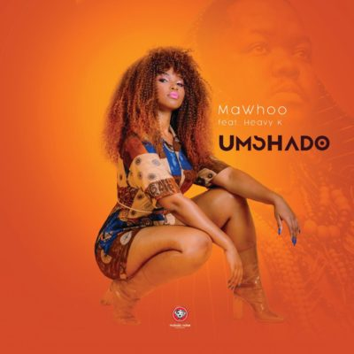 MaWhoo Umshado ft. Heavy-K mp3 download