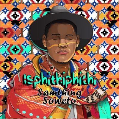 Samthing Soweto – AmaDM ft. DJ Maphorisa, Kabza De Small & Mfr Souls mp3 download amapiano