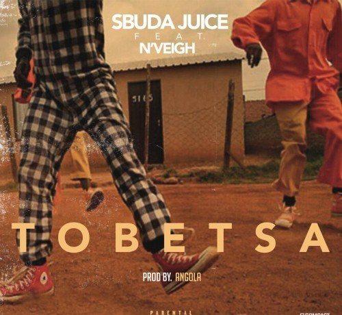 Sbuda Juice – Tobetsa ft. N'veigh mp3 download