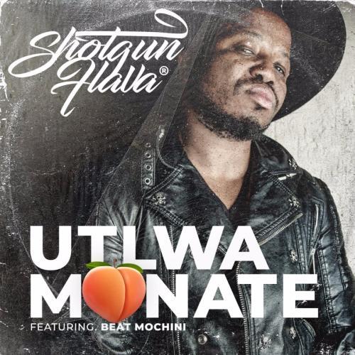 ShotGun Flava Utlwa Monate ft. Beatmochini mp3 download