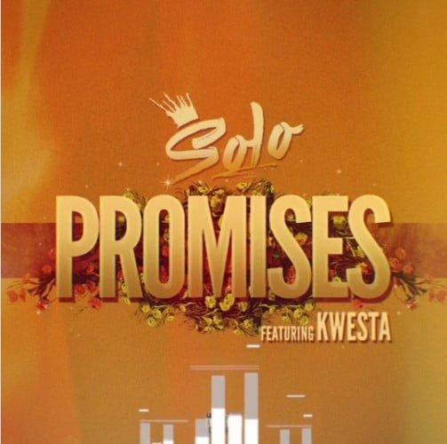 Solo - Promises ft. Kwesta mp3 download fakaza