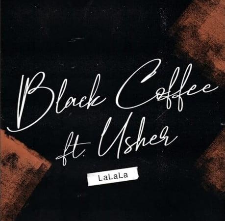 Black Coffee - Lalala ft. Usher mp3 download