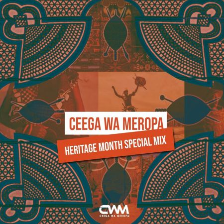 Ceega Wa Meropa - Heritage Month Special Mix mp3 download
