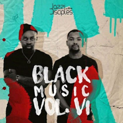 JazziDisciples - BlackMusic Vol 6 mix mp3 download