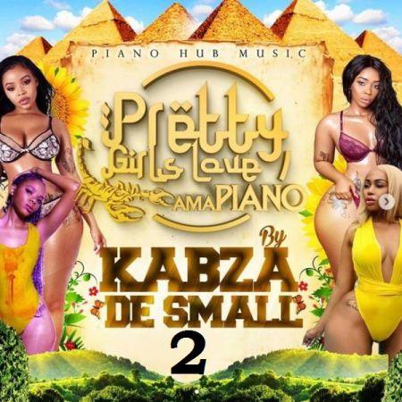 Kabza De Small - Pretty Girls Love Amapiano Mix Vol 2 mp3 zip download datafilehost