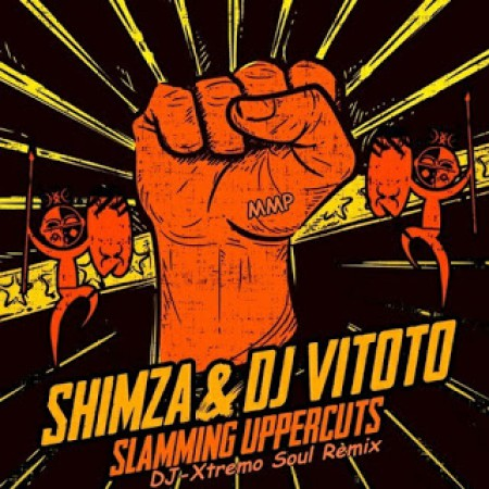 Shimza & DJ Vitoto - Slamming Uppercuts (DJ-Xtremo Soul Remix Afro Tech) mp3 download