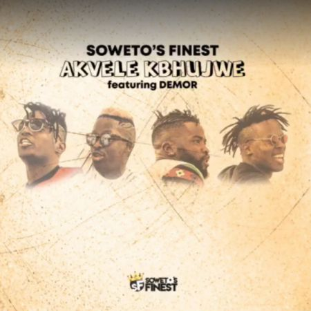 Soweto's Finest – Akvele Kbhujwe ft DJ SK & Demor mp3 download
