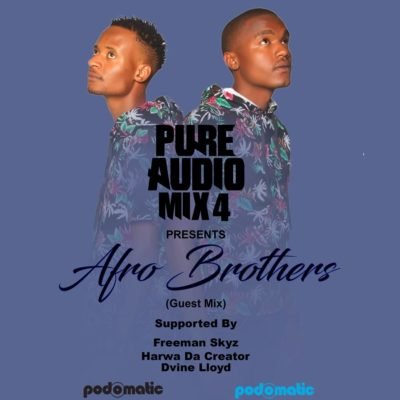 Afro Brotherz – Pure Audio Mix 4 mp3 download