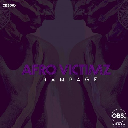 Afro Victimz - Rampage (Original Mix) mp3 download