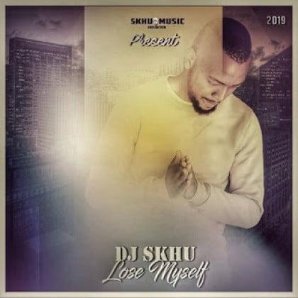 DJ Skhu - Lose Myself (Original Mix) mp3 free download